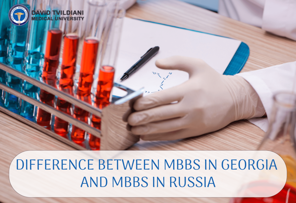 Difference between MBBS in Georgia and MBBS in Russia